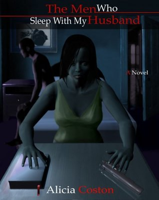 The Men Who Sleep With My Husband