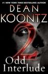 Odd Interlude #2 by Dean Koontz