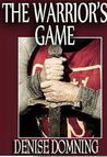 The Warrior's Game (The Warriors Series #3)