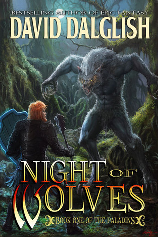 Night of Wolves by David Dalglish
