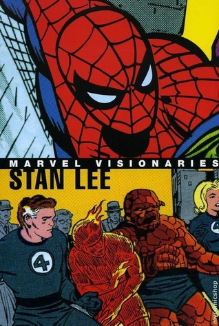 Marvel Visionaries by Stan Lee