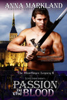 Passion In the Blood (The Montbryce Legacy, #4)