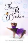 The Pet Washer by Jennifer Lynn Alvarez