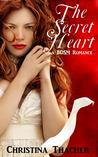 The Secret Heart (The Aerie Doms, #3)