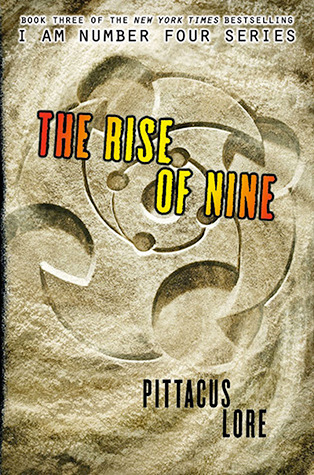 The Rise Of Nine Lorien Legacies 3 By Pittacus Lore