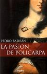 La pasión de Policarpa