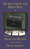 Secrets From the Deed Box of John H. Watson MD