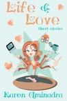 Life & Love by Karen Aminadra