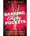 Dancing with empty pockets: Australia's bohemians