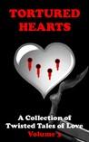 Tortured Hearts Volume 3