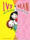 Ivy and Bean and ...