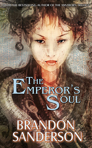 The Emperor's Soul by Brandon Sanderson thumbnail