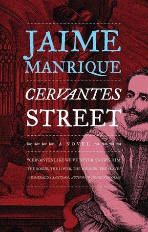 Cervantes Street by Jaime Manrique