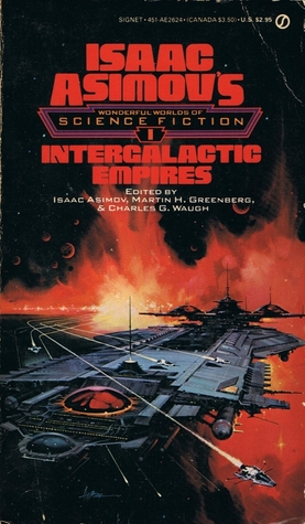 Intergalactic Empires (Wonderful Worlds of Science Fiction, #1)