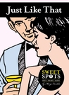 Just Like That  (SweetSpots Contemporary Romance)