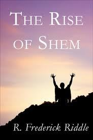 The Rise of Shem