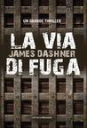 La via di fuga by James Dashner