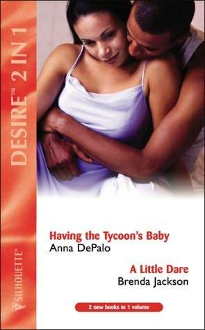 Having the Tycoon's Baby / A Little Dare