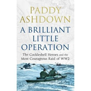 A Brilliant Little Operation by Paddy Ashdown