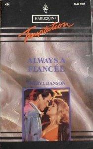 Always A Fiancée (Harlequin Temptation #434)