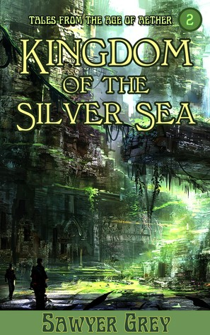 kingdom-of-the-silver-sea-the-age-of-aether