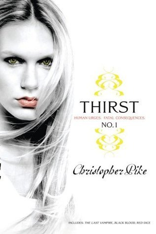 Thirst No. 1 by Christopher Pike