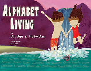 Alphabet Living by Dr. Bee
