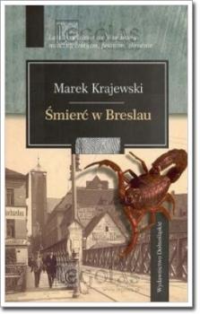Śmierć w Breslau by Marek Krajewski