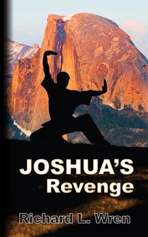 Joshua's Revenge by Richard L. Wren