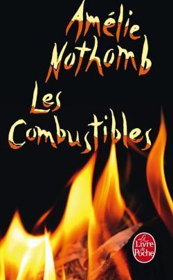 Les Combustibles by Amélie Nothomb