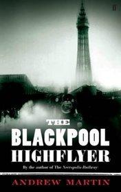 The Blackpool Highflyer (Jim Stringer, #...