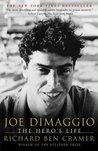 Joe DiMaggio by Richard Ben Cramer