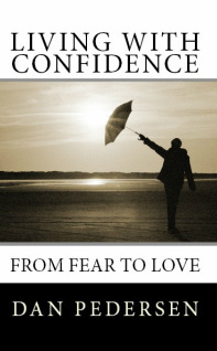 Living With Confidence by Dan   Pedersen