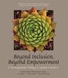 Beyond Inclusion, Beyond Empowerment: A Developmental Strategy To Liberate Everyone