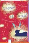 Goldmarie auf Wolke 7: Eine himmlische Liebesgeschichte (Märchen heute, #5)