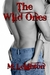 The Wild Ones by Michelle Leighton
