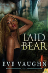Laid Bear (Urban Fairytales, #2)