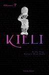 Kieli, Volume 7: As the Deep Ravine's Wind Howls