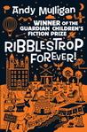 Ribblestrop Forever (Ribblestrop, #3)