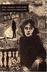 Una Mujer Está Sola