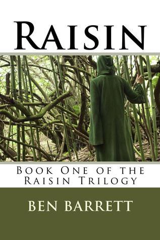 Descargar Raisin: book one of the raisin trilogy epub gratis online Ben Barrett