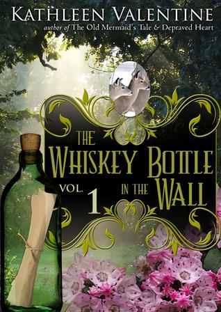 The Whiskey Bottle in the Wall 1-3 (Secrets of Marienstadt, #1)