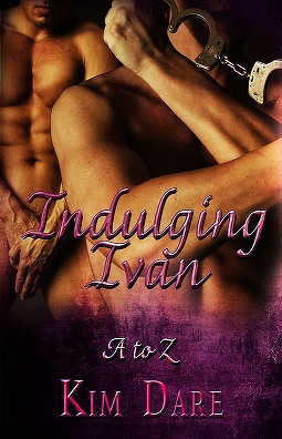 Indulging Ivan (The Whole A-Z, #5)