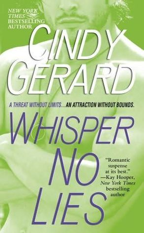 Book Review: Cindy Gerard's Whisper No Lies