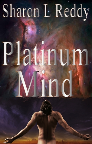 Platinum Mind by Sharon L. Reddy