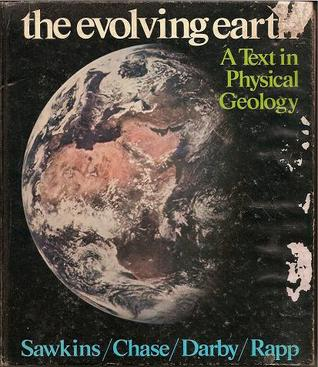 The Evolving Earth: A Text in Physical Geology