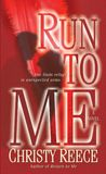 Run to Me (Last Chance Rescue, #3)