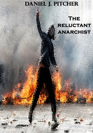 The Reluctant Anarchist