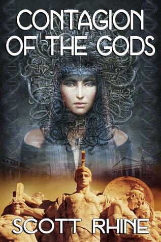 Contagion of the Gods by Scott Rhine