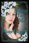 Belong To Me (the Fielding Brothers Saga)